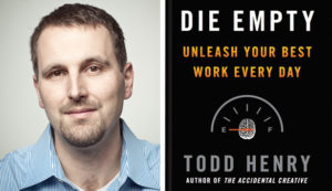 """Todd Henry on """"How to Unleash Your Best Work Every Day"""" - RD Podcast"""