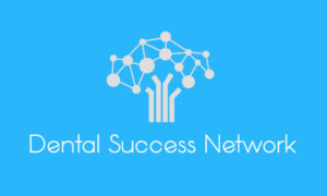 Dentists Helping Dentists: Big News For Leveling Up Your Practice - Dental Success Network