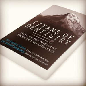 Struggle and the Titans of Dentistry - Relentless Dentist Podcast