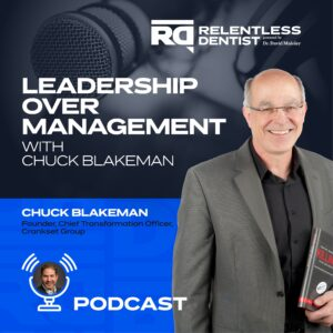Leadership Over Management with Chuck Blakeman