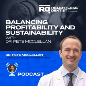 Balancing Profitability and Sustainability with Dr. Pete McClellan