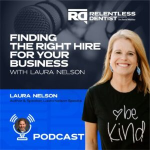Finding The Right Hire For Your Business With Laura Nelson