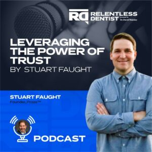 Leveraging the Power of Trust by Stuart Faught